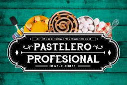 PASTELERO PROFESIONAL INTENSIVO