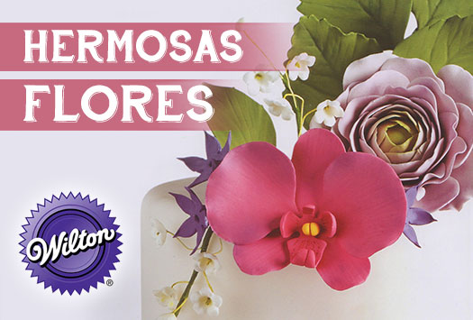 Hermosas Flores – Metodo Wilton