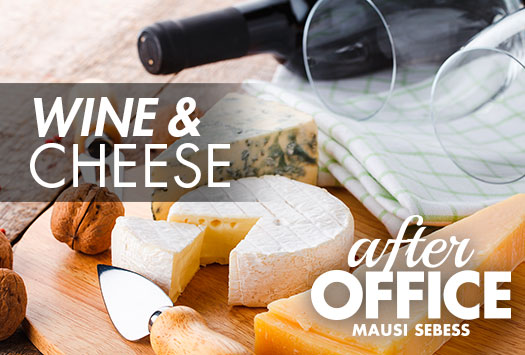 After Office – Wine & Cheese
