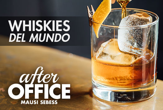 After Office – Whiskies del mundo