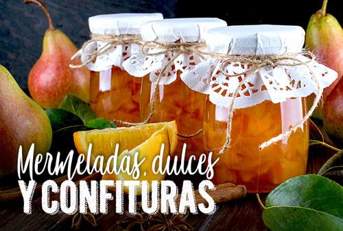 MERMELADAS, DULCES Y CONFITURAS